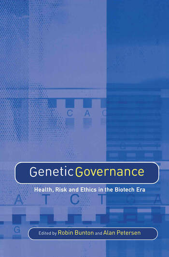 Genetic Governance Health, Risk and Ethics in a Biotech Era book cover