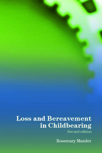 Loss and Bereavement in Childbearing book cover