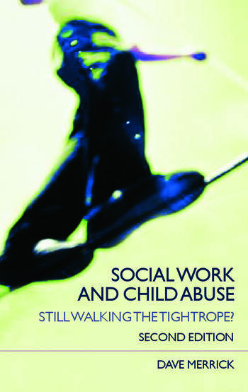 Social Work and Child Abuse Still Walking the Tightrope? book cover