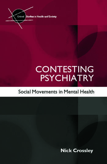 Contesting Psychiatry Social Movements in Mental Health book cover