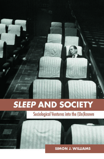 Sleep and Society Sociological Ventures into the Un(known) book cover