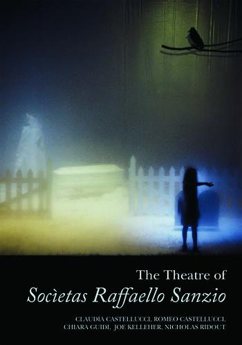 The Theatre of Societas Raffaello Sanzio book cover