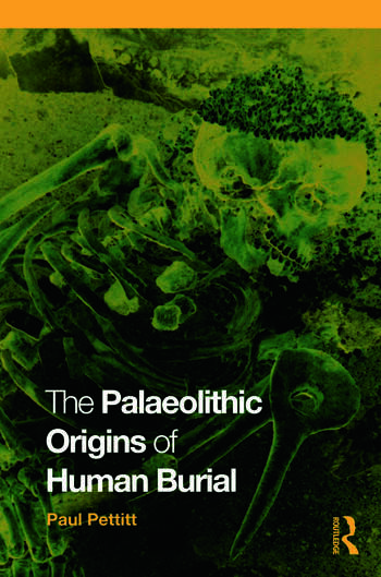 The Palaeolithic Origins of Human Burial book cover