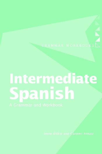 Intermediate Spanish A Grammar and Workbook book cover