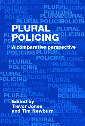 Plural Policing A Comparative Perspective book cover