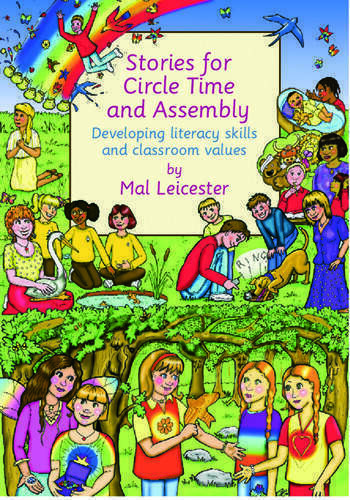 Stories For Circle Time and Assembly Developing Literacy Skills and Classroom Values book cover