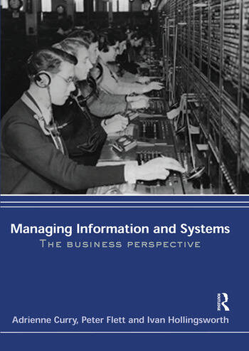 Managing Information & Systems The Business Perspective book cover