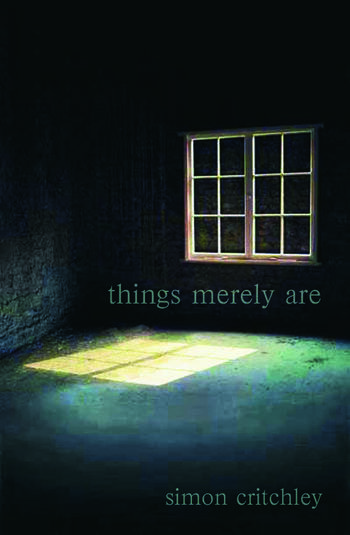 Things Merely Are Philosophy in the Poetry of Wallace Stevens book cover