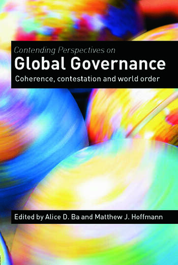 Contending Perspectives on Global Governance Coherence and Contestation book cover