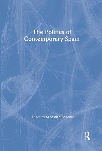 The Politics of Contemporary Spain book cover