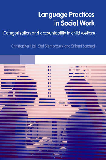Language Practices in Social Work Categorisation and Accountability in Child Welfare book cover