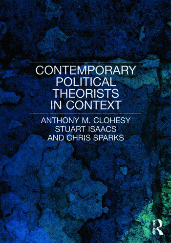 Contemporary Political Theorists in Context book cover