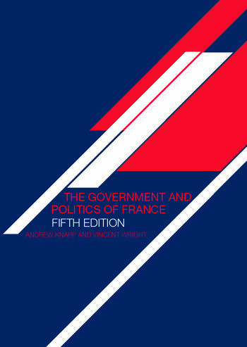 The Government and Politics of France book cover