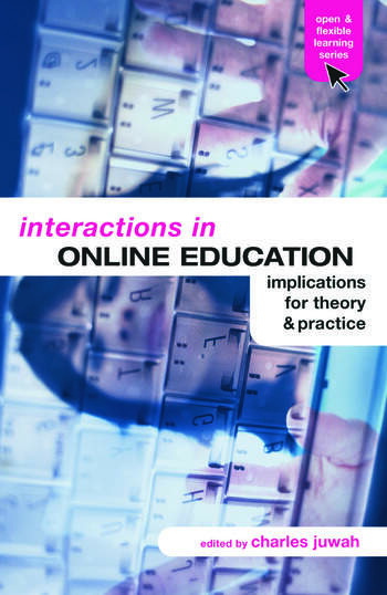 Interactions in Online Education Implications for Theory and Practice book cover