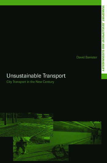 Unsustainable Transport City Transport in the New Century book cover