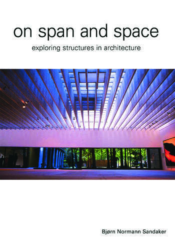 On Span and Space Exploring Structures in Architecture book cover