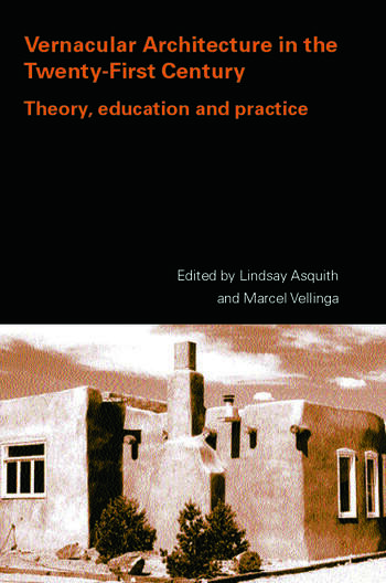Vernacular Architecture in the 21st Century Theory, Education and Practice book cover