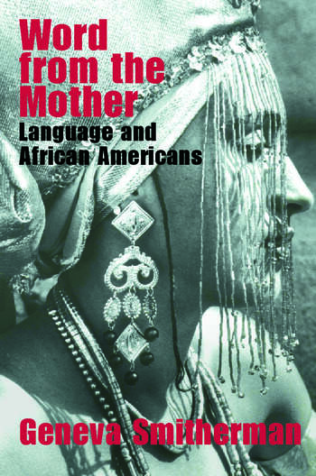 Word from the Mother Language and African Americans book cover