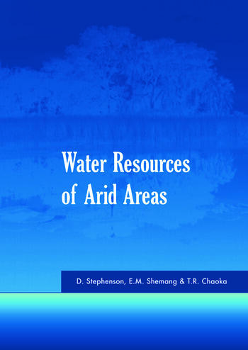 Water Resources of Arid Areas Proceedings of the International Conference on Water Resources of Arid and Semi-Arid Regions of Africa, Gaborone, Botswana, 3-6 August 2004 book cover