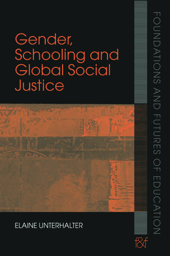 Gender, Schooling and Global Social Justice book cover