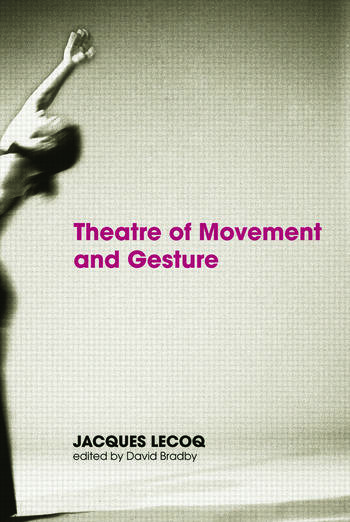 Theatre of Movement and Gesture book cover