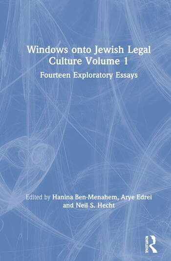 Windows onto Jewish Legal Culture Volume 1 Fourteen Exploratory Essays book cover