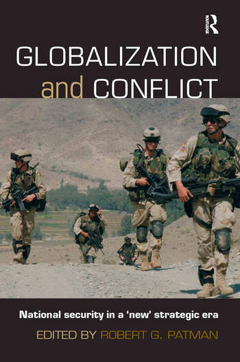 Globalization and Conflict National Security in a 'New' Strategic Era book cover
