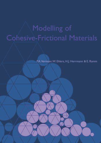 Modelling of Cohesive-Frictional Materials Proceedings of Second International Symposium on Continuous and Discontinuous Modelling of Cohesive-Frictional Materials (CDM 2004), held in Stuttgart 27-28 Sept. 2004 book cover