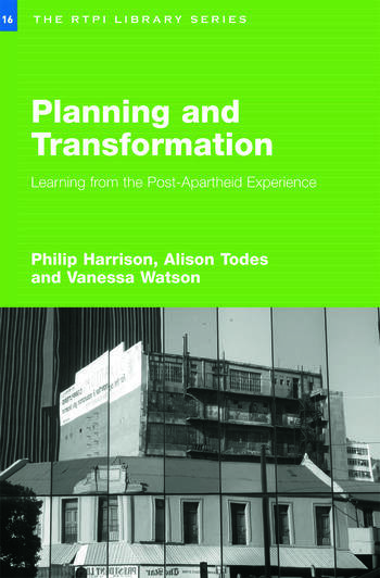 Planning and Transformation Learning from the Post-Apartheid Experience book cover