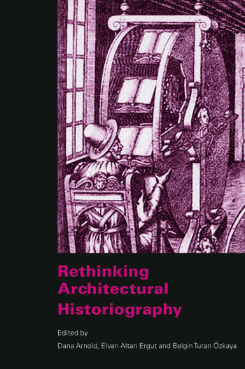Rethinking Architectural Historiography book cover