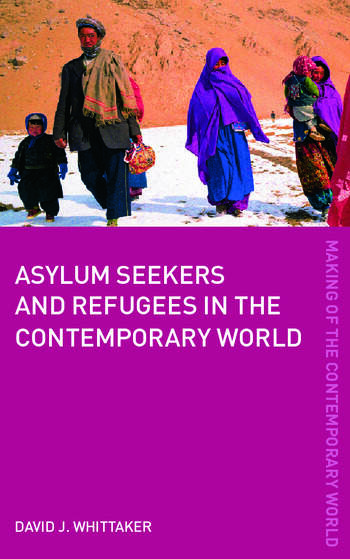 Asylum Seekers and Refugees in the Contemporary World book cover