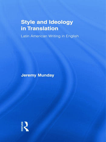 Style and Ideology in Translation Latin American Writing in English 9780415361040