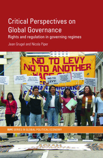 Critical Perspectives on Global Governance Rights and Regulation in Governing Regimes book cover