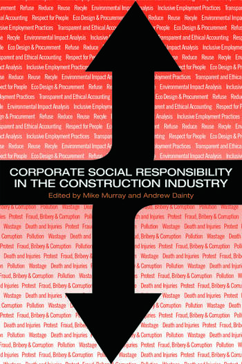 Corporate Social Responsibility in the Construction Industry book cover