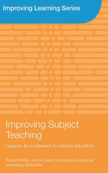 Improving Subject Teaching Lessons from Research in Science Education book cover