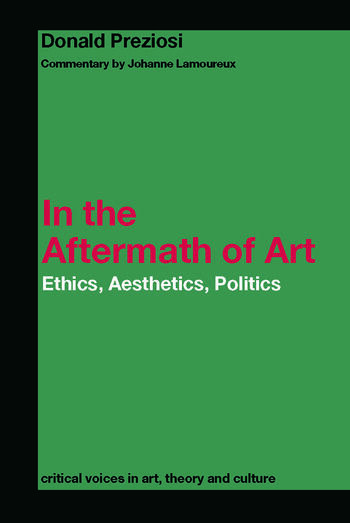 In the Aftermath of Art Ethics, Aesthetics, Politics book cover