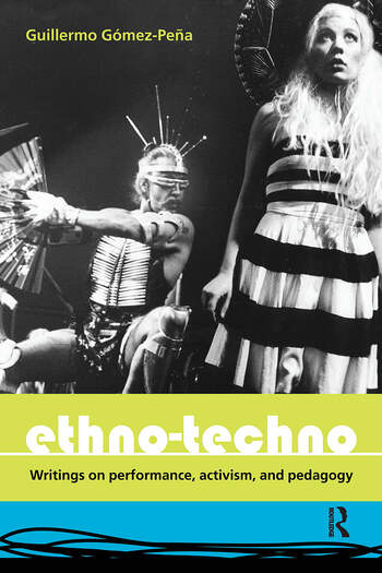 Ethno-Techno Writings on Performance, Activism and Pedagogy book cover