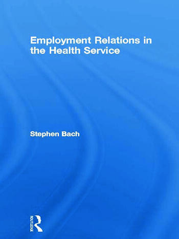 Employment Relations in the Health Service book cover