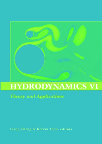 Hydrodynamics VI: Theory and Applications Proceedings of the 6th International Conference on Hydrodynamics, Perth, Western Australia, 24-26 November 2004 book cover