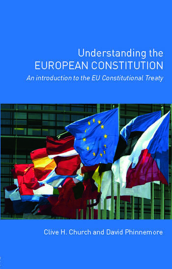 Understanding the European Constitution An Introduction to the EU Constitutional Treaty book cover