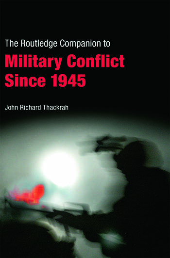 Routledge Companion to Military Conflict since 1945 book cover