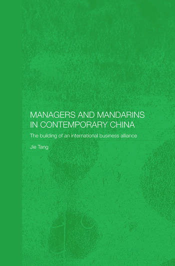 Managers and Mandarins in Contemporary China The Building of an International Business book cover