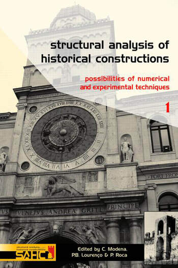 Structural Analysis of Historical Constructions - 2 Volume Set Possibilities of Numerical and Experimental Techniques - Proceedings of the IVth Int. Seminar on Structural Analysis of Historical Constructions, 10-13 November 2004, Padova, Italy book cover