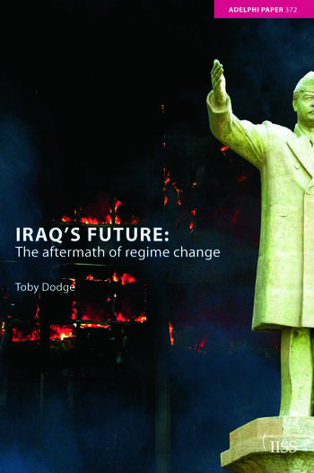 Iraq's Future The Aftermath of Regime Change book cover