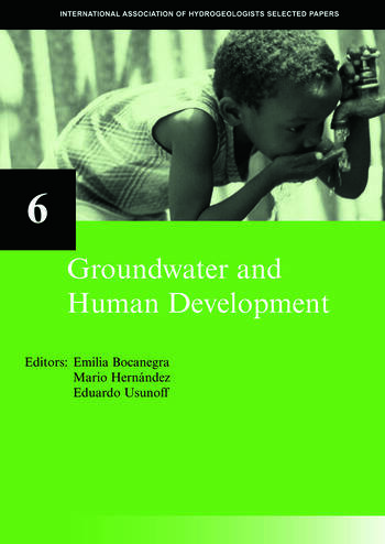 Groundwater and Human Development IAH Selected Papers on Hydrogeology 6 book cover