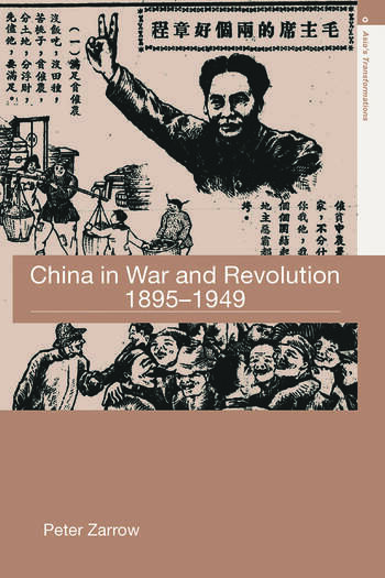 China in War and Revolution, 1895-1949 book cover