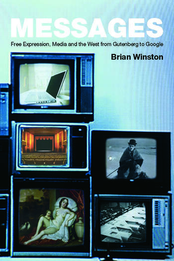 Messages Free Expression, Media and the West from Gutenberg to Google book cover