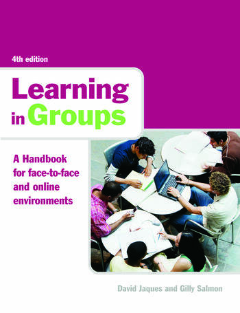 Learning in Groups A Handbook for Face-to-Face and Online Environments book cover