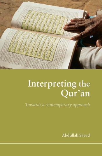 Interpreting the Qur'an Towards a Contemporary Approach book cover