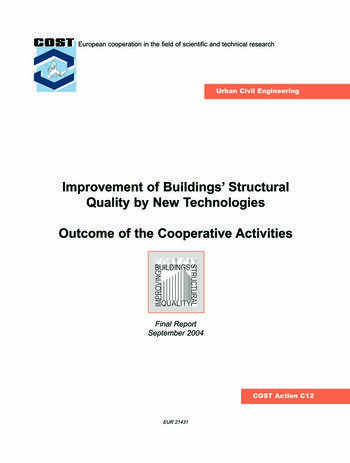 Improvement of Buildings' Structural Quality by New Technologies Outcome of the Cooperative Activities, Final Scientific Report 2004 book cover